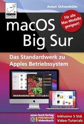 macOS Big Sur - Das Standardwerk zu Apples Betriebssystem - Für Ein- und Umsteiger (eBook, ePUB)