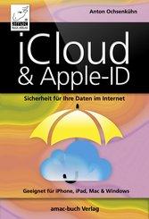 iCloud & Apple-ID - Sicherheit für Ihre Daten im Internet (eBook, ePUB/PDF)