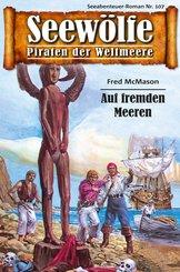 Seewölfe - Piraten der Weltmeere 107 (eBook, ePUB)