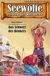 Seewölfe - Piraten der Weltmeere 113 (eBook, ePUB)