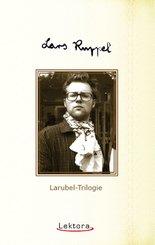 Larubel-Trilogie (eBook, ePUB)