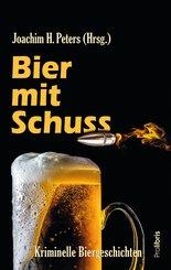 Bier mit Schuss (eBook, ePUB)