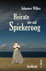 Heirate nie auf Spiekeroog (eBook, ePUB)