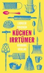 Küchenirrtümer (eBook, ePUB)
