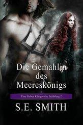 Die Gemahlin des Meerkönigs (eBook, ePUB)