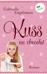 Kuss au Chocolat (eBook, ePUB)
