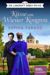 Küsse am Wiener Kongress (eBook, ePUB)