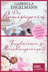 Die Promijägerin/Jagdsaison für Märchenprinzen (eBook, ePUB)