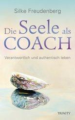 Die Seele als Coach (eBook, ePUB)