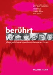 Berührt - Alltagsgeschichten von Familien mit behinderten Kindern (eBook, PDF)