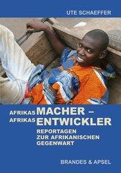 Afrikas Macher - Afrikas Entwickler (eBook, PDF)