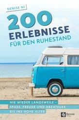 200 Erlebnisse für den Ruhestand (eBook, ePUB)