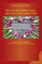Wie ich dich lieben kann, wenn ich mich selbst liebe (eBook, PDF)