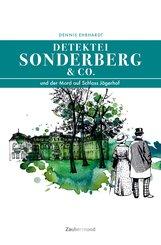 Sonderberg & Co. und der Mord auf Schloss Jägerhof (eBook, ePUB)