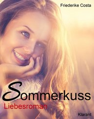 Sommerkuss! Liebesroman (eBook, ePUB)
