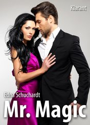 Mr Magic! Liebesroman (eBook, ePUB)