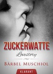 Zuckerwatte. Erotische Lovestory (eBook, ePUB)