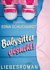 Babysitter gesucht! Liebesroman (eBook, ePUB)