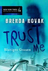 Trust Me - Blutiges Grauen (eBook, ePUB)