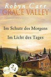 Grace Valley: Im Schutz des Morgens / Im Licht des Tages (Band 1&2) (eBook, ePUB)