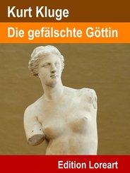 Die gefälschte Göttin (eBook, ePUB)
