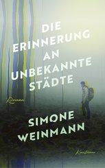 Die Erinnerung an unbekannte Städte (eBook, ePUB)