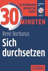 30 Minuten Sich durchsetzen (eBook, PDF)