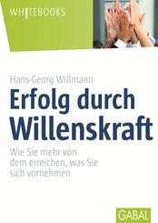 Erfolg durch Willenskraft (eBook, PDF)