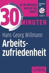 30 Minuten Arbeitszufriedenheit (eBook, PDF)