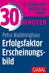 30 Minuten Erfolgsfaktor Erscheinungsbild (eBook, PDF)