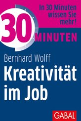 30 Minuten Kreativität im Job (eBook, PDF)