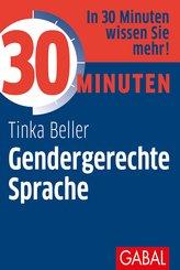 30 Minuten Gendergerechte Sprache (eBook, ePUB)