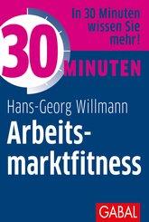 30 Minuten Arbeitsmarktfitness (eBook, PDF)