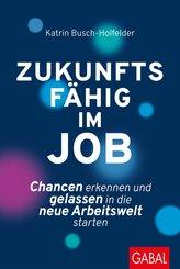 Zukunftsfähig im Job (eBook, ePUB)