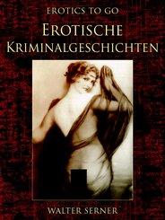 Erotische Kriminalgeschichten (eBook, ePUB)