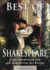Best of Shakespeare - Von Experten ausgewählt (kommentiert): Deutschsprachige Jubiläumsausgabe zum 450. Geburtstag des Autors (eBook, ePUB)