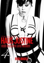 Haus Justine. Die Erfüllung einer Sklavin - Folge 4 (eBook, ePUB)