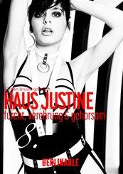 Haus Justine. Die Erfüllung einer Sklavin - Folge 8 (eBook, ePUB)