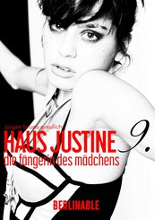 Haus Justine. Die Erfüllung einer Sklavin - Folge 9 (eBook, ePUB)