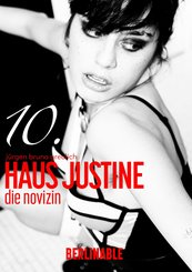 Haus Justine. Die Erfüllung einer Sklavin - Folge 10 (eBook, ePUB)