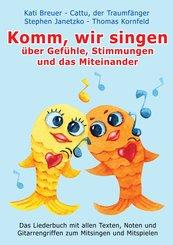 Komm, wir singen über Gefühle, Stimmungen und das Miteinander (eBook, PDF)