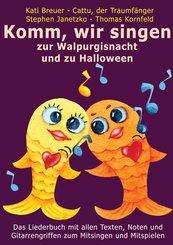 Komm, wir singen zur Walpurgisnacht und zu Halloween (eBook, PDF)