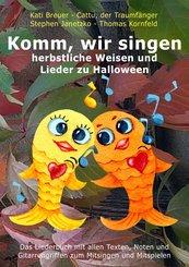Komm, wir singen herbstliche Weisen und Lieder zu Halloween (eBook, PDF)