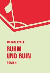 Ruhm und Ruin (eBook, ePUB)