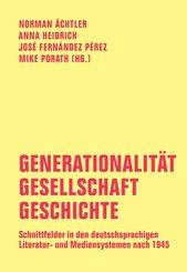 Generationalität - Gesellschaft - Geschichte (eBook, PDF)