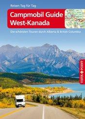 Campmobil Guide West-Kanada - VISTA POINT Reiseführer Reisen Tag für Tag (eBook, ePUB)
