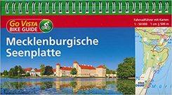 Mecklenburgische Seenplatte - Fahrradführer mit Karten