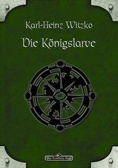 DSA 47: Die Königslarve (eBook, ePUB)