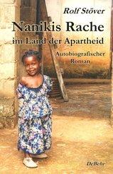 Nanikis Rache im Land der Apartheid - Autobiografischer Roman (eBook, ePUB)
