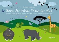 Bruno, der kleinste Frosch der Welt - Brunos Abenteuer in Afrika auf der Suche nach einem Freund - Bilderbuch (eBook, ePUB)